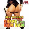 Dj Livi - Shake Your Bam Bam ft Mr. Vegas [Dirty Tap3]