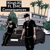 King Lil G - Consequences Ft. EMC Sinatra