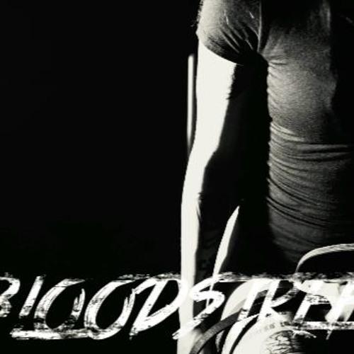 Bloodstreet- Push The Needle