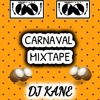 CARNAVAL MIXTAPE DJ KANE