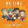 Herobust & LAXX - NO TIME (Pixel Terror Remix)