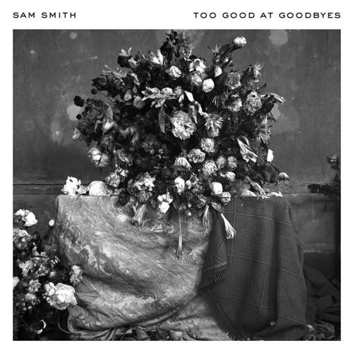 Too Good At Goodbyes - Sam Smith (S3BBY_LA0 remix)