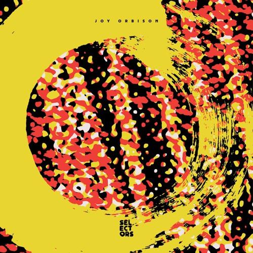 DKMNTL-SLCTRS004 // Selectors 004 - Joy Orbison
