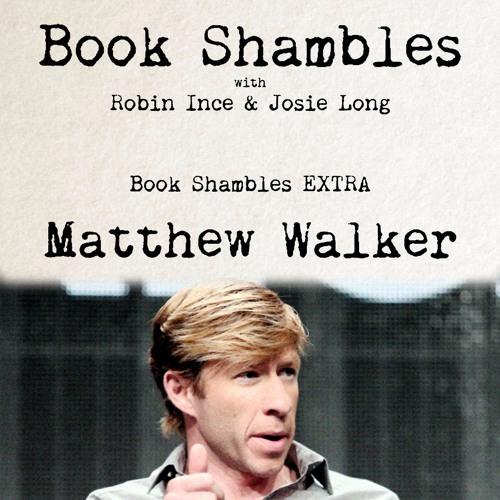 Book Shambles EXTRA - Matthew Walker