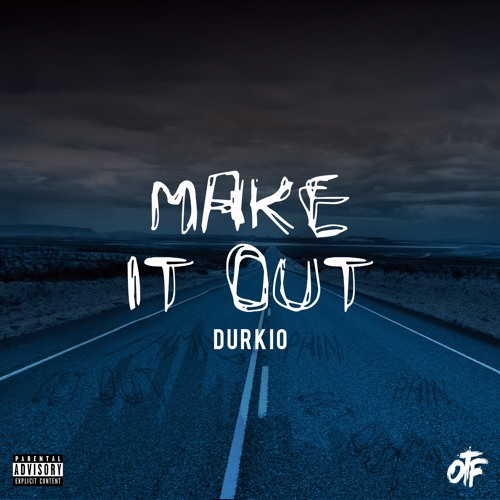 Lil Durk - Make It Out(produced by Will A Fool)