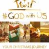 #GodwithUs: Your Christmas Journey