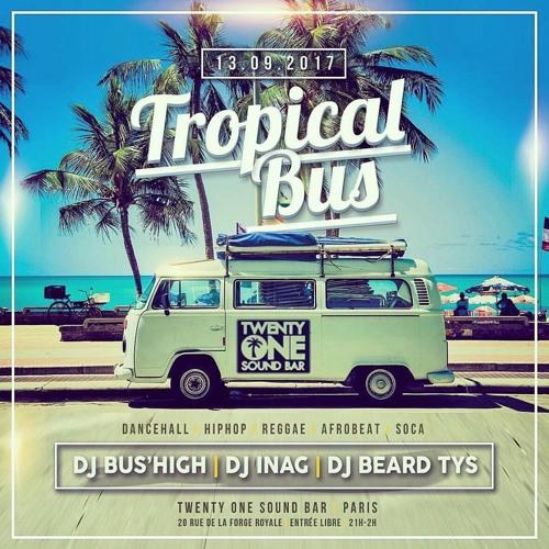Dj Bus High Tropical Bus Live Mix #19 13.09.17