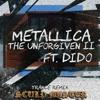 Metallica - The Unforgiven II (Sculp Remix) ft. Dido