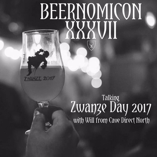 Beernomicon XXXVII - Talking Zwanze Day 2017 with Will from Cave Direct North