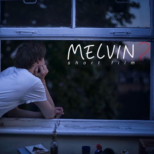 Melvin?