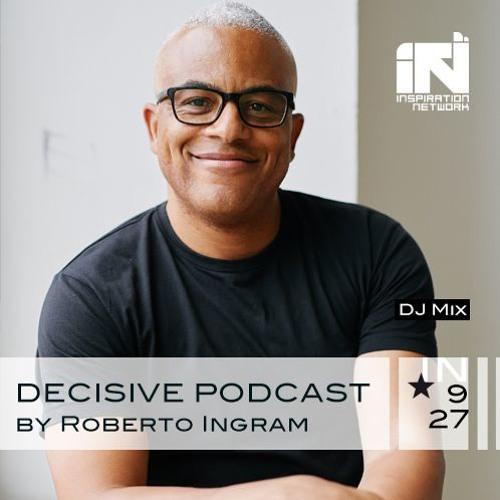 Roberto Q. Ingram Decisive Podcast Dj Mix