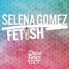 Selena Gomez - Fetish (Disco Fries Remix)