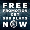 FREE PROMOTION - Get 500 plays on your track NOW!.mp3