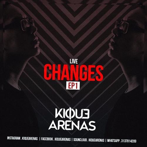 ARENAS • CHANGES• LIVE SET 001