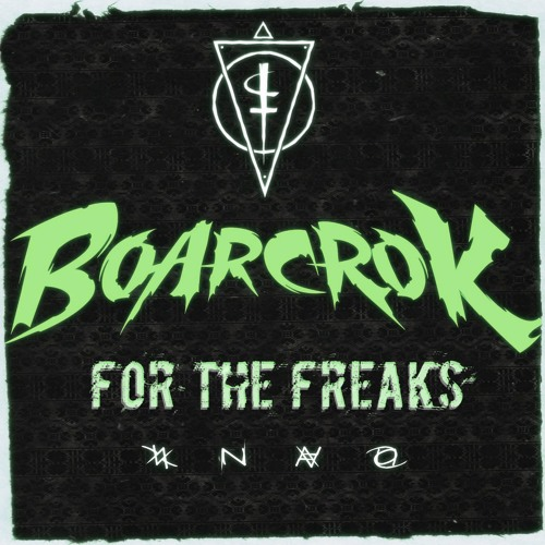 BOARCROK - For The Freaks - (Original Mix)
