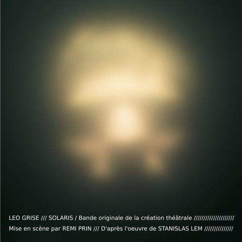 SOLARIS - Bande originale de la création théâtrale