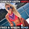 Gianluca Vacchi Viento Fred And Mykos Radio Remix Mp3