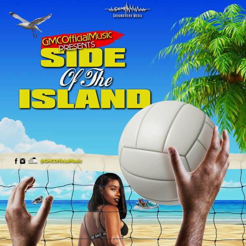 "GMCOfficialMusic- ""Side Of The Island"" [Prod. By Adamar]"