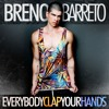 Breno Barreto - Everybody Clap Your Hands (Acapella) #FreeDownload