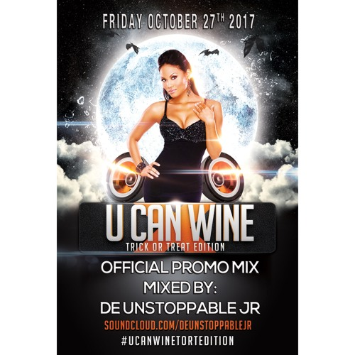 #UCANWINETORTEDITION Official Promo Mix - Mixed By: @DeUnstoppableJR