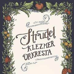 STRUDEL KLEZMER ORKRESTA - DANCING WITH THE RABBI-
