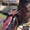 Mi$tER MARVRAY X NEVA CHANGE