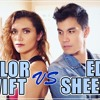 Taylor Swift VS Ed Sheeran MASHUP!! 20 Songs  - Alyson Stoner ft Sam Tsui