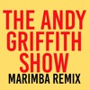 The Andy Griffith Show Marimba Remix Ringtone