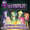 All songs from My Little Pony Equestria Girls: Legend of Everfree