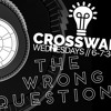 The Wrong Questions: Do You KNOW Jesus?