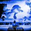 Gryffin & Illenium Ft. Daya - Feel Good (AWAKEND Remix)