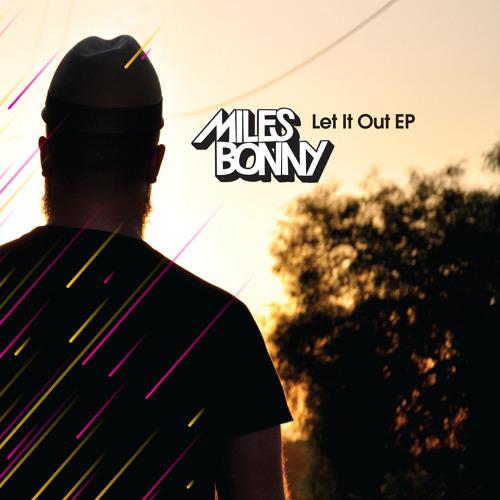 Miles Bonny - I'll Be Here For You (prod. Ta-ku)