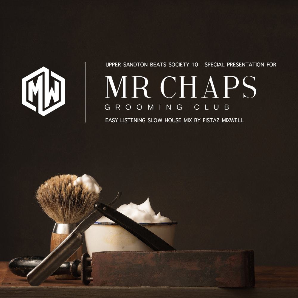 Upper Sandton Beats Society 10 for Mr. Chaps Grooming Sessions