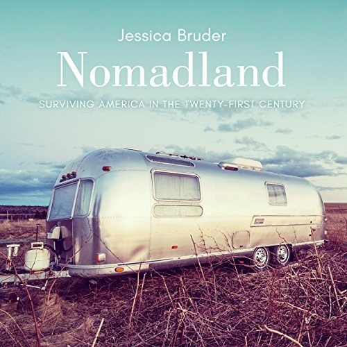 Nomadland By Jessica Bruder Audiobook Excerpt