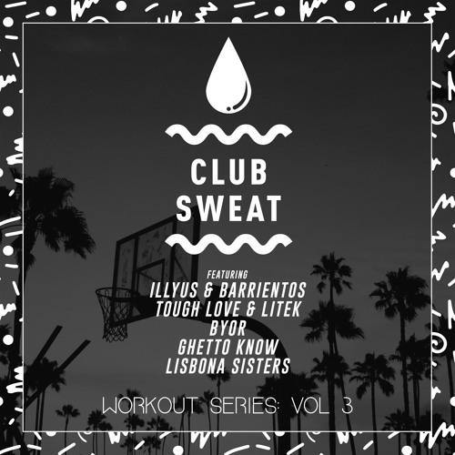 Club Sweat 'Workout Series' Vol. 3