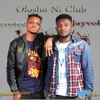 devotee ft jayvoke olosho ni club