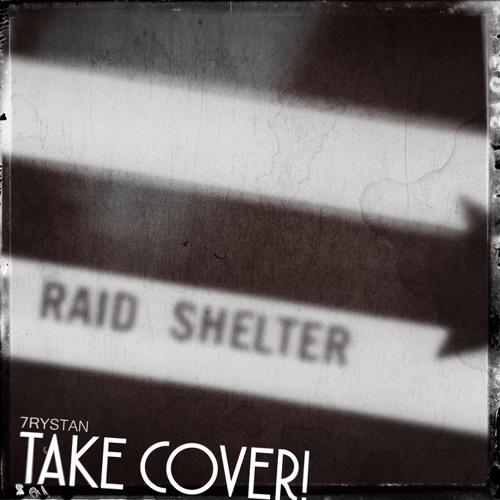 Take Cover!