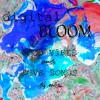 digital BLOOM - GOOD VIBES and LOVE SONGS dj mix