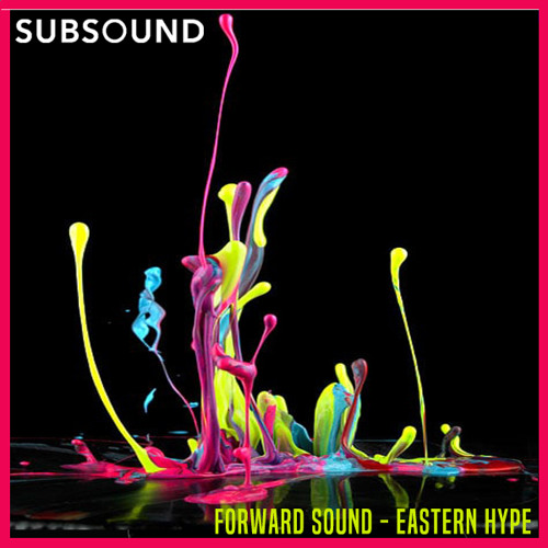 Forward Sound - Eastern Hype