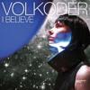 Volkoder- I Believe (Original Mix)