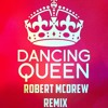 ABBA - Dancing Queen [McDrew Remix]