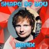 Ed Sheeran - Shape Of You (BKAYE Remix) [Crypt Release]