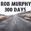 300 DAYS