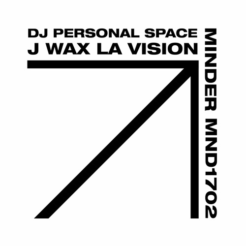 J Wax & DJ Personal Space - La Vision EP