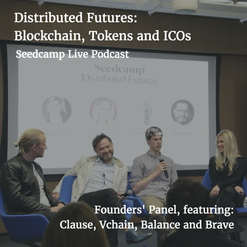 'Distributed Futures': Blockchain, Tokens and ICOs - Founders' Panel