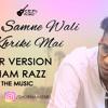 Mere Samne Wali Khriki Mai - Shubham Razz