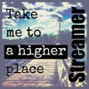 Streamer all stars-take me to a higher place (Free Download)