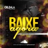 Bumbum E Chao - Gil Bala O Rei Do Batidao - Outubro 2017 (Musica Nova)