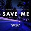 save me makina (gareth emery)