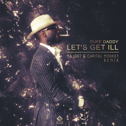 Let's Get Ill (Major7 & Capital Monkey Remix) FREE DOWNLOAD